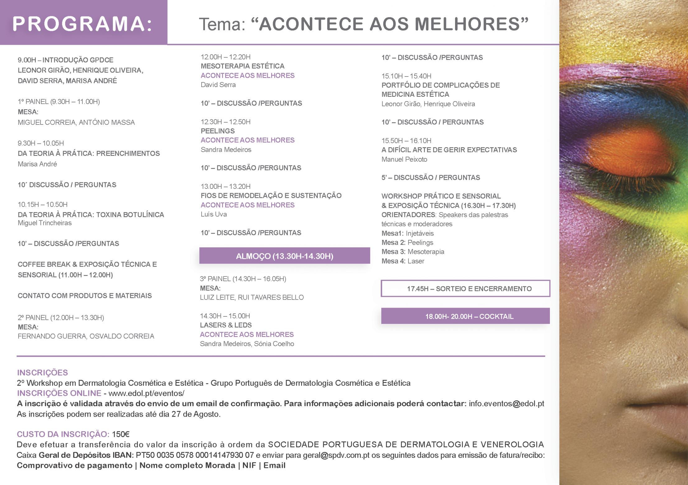Programa 2º Workshop em Dermatologia Cosmétiva e Estética